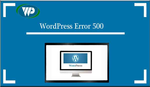 How To Fix WordPress Error 500 Internal Server Error