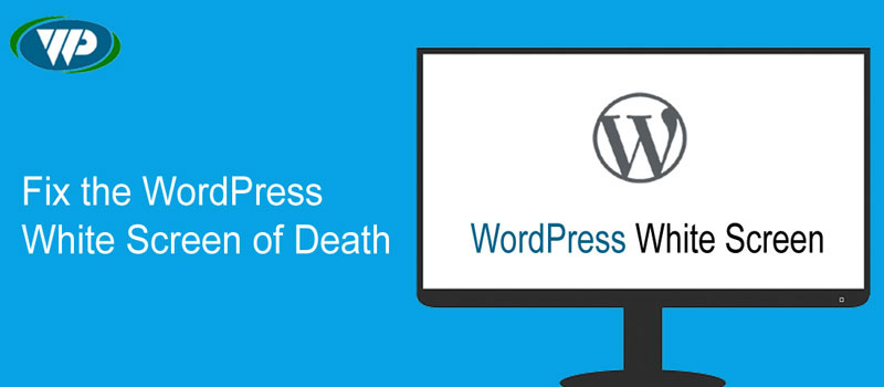 WordPress White Screen of Death (Step by Step Fix)