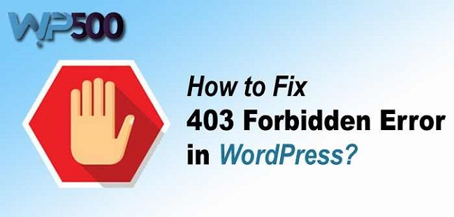 How to Fix 403 Forbidden WordPress Error