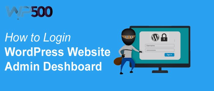 How to Login to WordPress Admin Dashboard of Your Website
